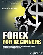 Скачать бесплатно книгу: Форекс для начинающих - Адам Критцер